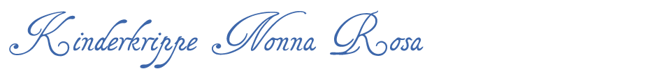 Kinderkrippe Nonna Rosa
